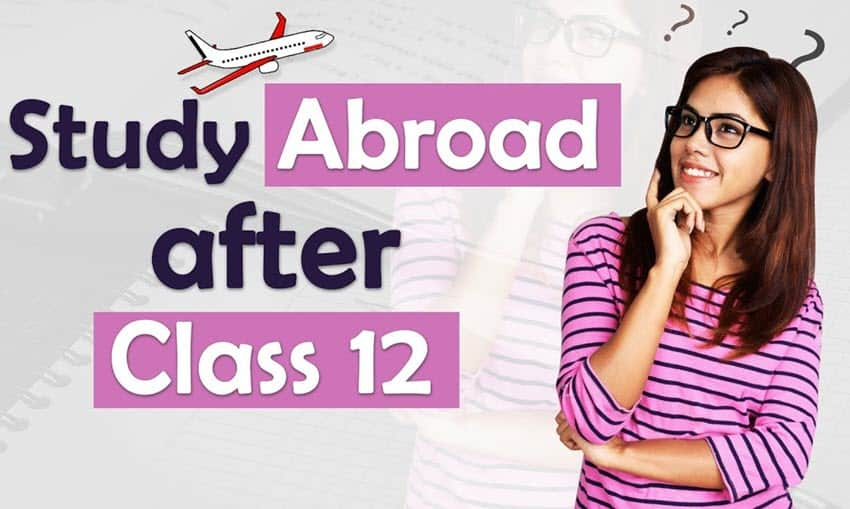 How To Go Abroad for Studies After 12th?