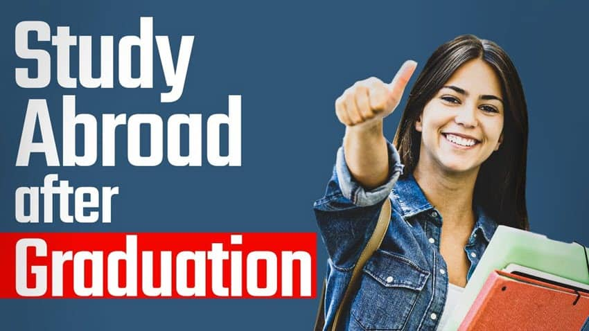 How To Go Abroad for Studies After Graduation